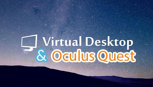 Su Dung Virutal Desktop Kinh Oculus Quest