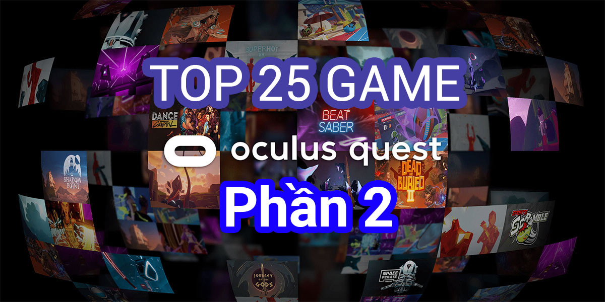 Game Hay Oculus Quest Phan 2