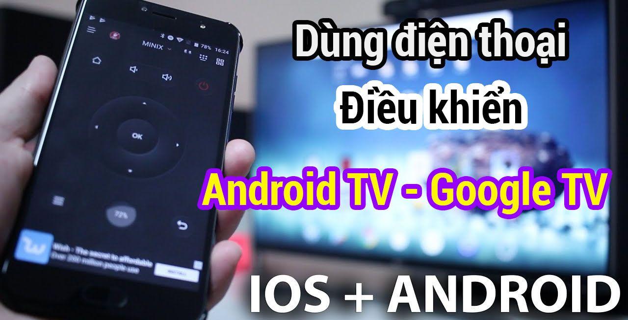 Điều Khiển Android Tv Google Tv